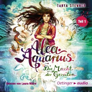 Tanya Stewner: Alea Aquarius 4. Die Macht der Gezeiten -Teil 1