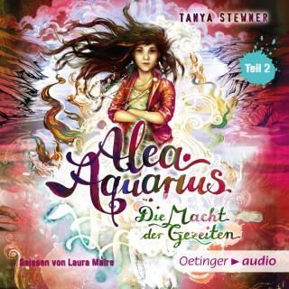 Tanya Stewner: Alea Aquarius 4. Die Macht der Gezeiten -Teil 2