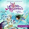 Tanya Stewner, Simone Hennig: Alea Aquarius. Die Magie der Nixen