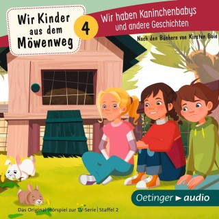 Kirsten Boie: Wir Kinder aus dem Möwenweg. Wir haben Kaninchenbabys und andere Geschichten