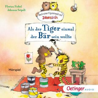 Florian Fickel: Als der kleine Tiger einmal der Bär sein wollte