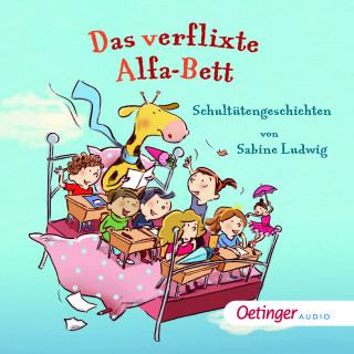 Sabine Ludwig: Das verflixte Alfa-Bett. Schultütengeschichten von Sabine Ludwig