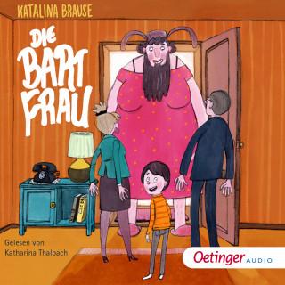 Katalina Brause: Die Bartfrau