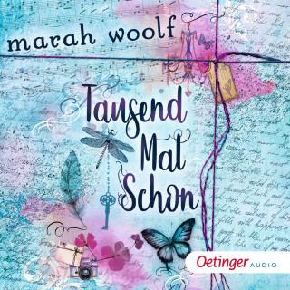 Marah Woolf: TausendMalSchon