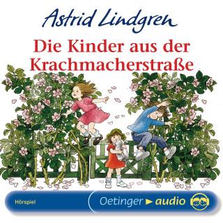 Astrid Lindgren: Die Kinder aus der Krachmacherstraße