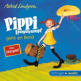 Astrid Lindgren: Pippi Langstrumpf geht an Bord - Das Hörspiel