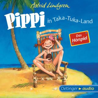 Astrid Lindgren: Pippi in Taka-Tuka-Land - Das Hörspiel
