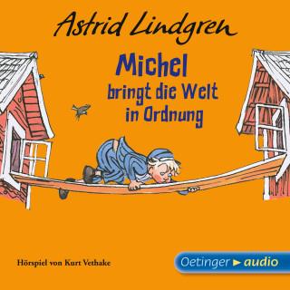 Astrid Lindgren: Michel bringt die Welt in Ordnung