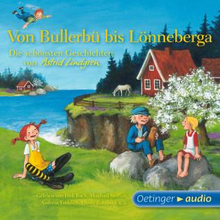 Astrid Lindgren: Von Bullerbü bis Lönneberga