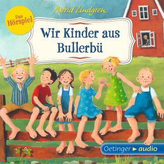 Astrid Lindgren: Wir Kinder aus Bullerbü - Das Hörspiel
