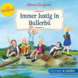 Astrid Lindgren: Immer lustig in Bullerbü - Das Hörspiel