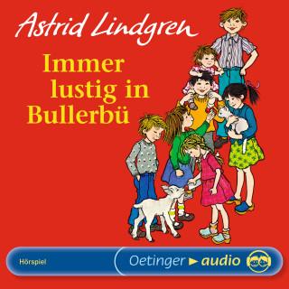 Astrid Lindgren: Immer lustig in Bullerbü