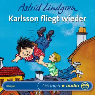 Astrid Lindgren: Karlsson fliegt wieder