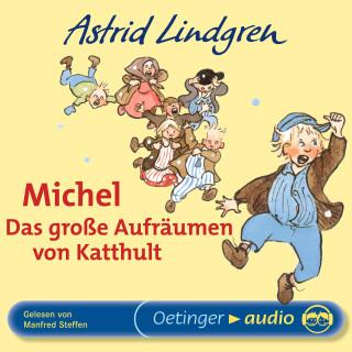 Astrid Lindgren: Michel. Das große Aufräumen von Katthult