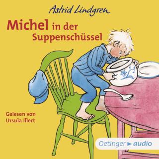 Astrid Lindgren: Michel in der Suppenschüssel