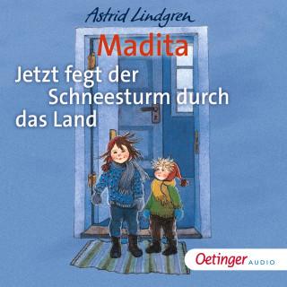 Astrid Lindgren: Madita - Jetzt fegt der Schneesturm durch das Land