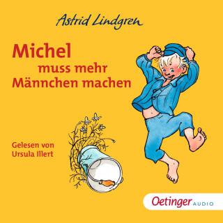 Astrid Lindgren: Michel muss mehr Männchen machen