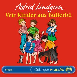Astrid Lindgren: Wir Kinder aus Bullerbü