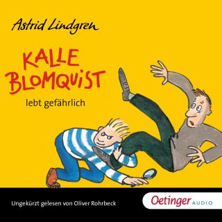 Astrid Lindgren: Kalle Blomquist lebt gefährlich