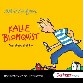Astrid Lindgren: Kalle Blomquist Meisterdetektiv