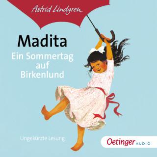 Astrid Lindgren: Madita - Ein Sommertag auf Birkenlund