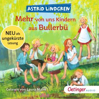 Astrid Lindgren: Mehr von uns Kindern aus Bullerbü