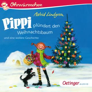 Astrid Lindgren: Pippi plündert den Weihnachtsbaum und eine weitere Geschichte