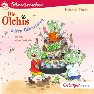 Erhard Dietl: OHRWÜRMCHEN Die Olchis feiern Geburtstag