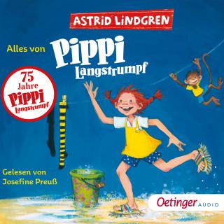 Astrid Lindgren: Alles von Pippi Langstrumpf
