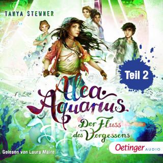 Tanya Stewner: Alea Aquarius 6. Der Fluss des Vergessens teil 2