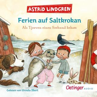 Astrid Lindgren: Ferien auf Saltkrokan. Als Tjorven einen Seehund bekam