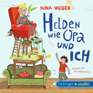 NIna Weger: Helden wie Opa und ich