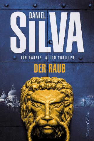 Daniel Silva: Der Raub
