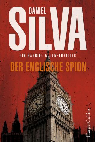 Daniel Silva: Der englische Spion