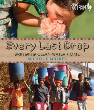 Michelle Mulder: Every Last Drop