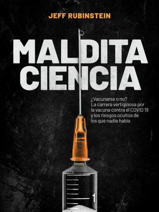 Jeff Rubinstein: Maldita Ciencia