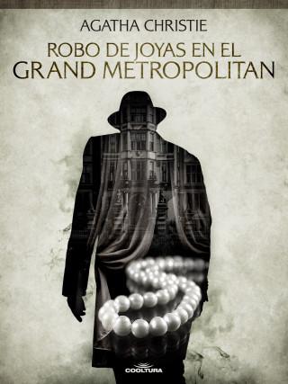 Agatha Christie: Robo de joyas en el Grand Metropolitan