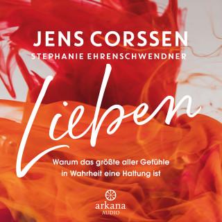 Jens Corssen, Stephanie Ehrenschwendner: Lieben