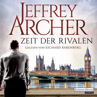 Jeffrey Archer: Zeit der Rivalen