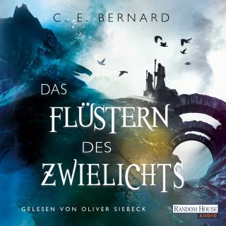C. E. Bernard: Das Flüstern des Zwielichts
