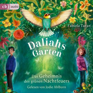 Fabiola Turan: Daliahs Garten - Das Geheimnis des grünen Nachtfeuers