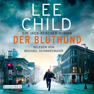 Lee Child: Der Bluthund