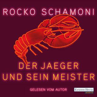 Rocko Schamoni: Der Jaeger und sein Meister