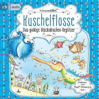 Nina Müller: Kuschelflosse - Das goldige Glücksdrachen-Geglitzer