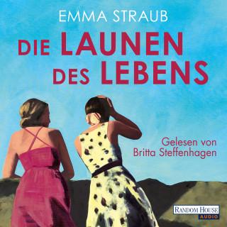 Emma Straub: Die Launen des Lebens
