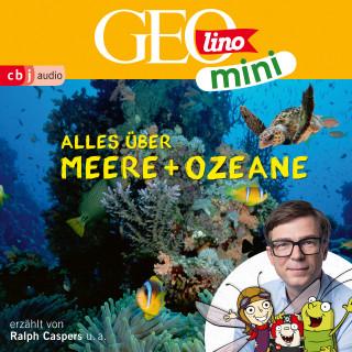 Eva Dax, Heiko Kammerhoff, Oliver Versch, Roland Griem, Jana Ronte-Versch: GEOLINO MINI: Alles über Meere und Ozeane (5)