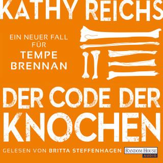 Kathy Reichs: Der Code der Knochen