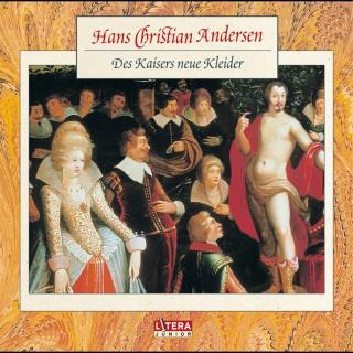 Hans Christian Andersen: Des Kaisers neue Kleider
