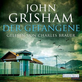 John Grisham: Der Gefangene