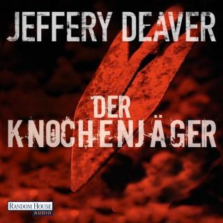 Jeffery Deaver: Der Knochenjäger